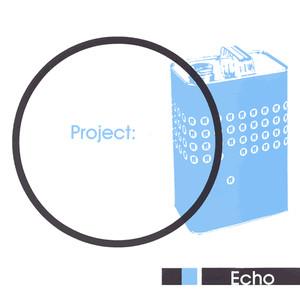 Project: Echo album