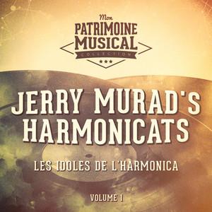 Les idoles de l'harmonica : Jerry Murad's Harmonicats, Vol. 1 album