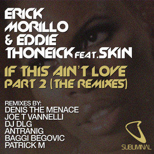 If This Ain't Love Part 2 (The Remixes)