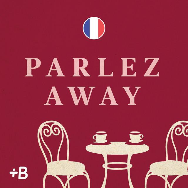 Parlez Away