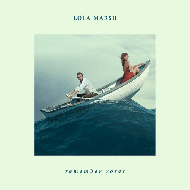 Album cover for Remember Roses by Lola Marsh