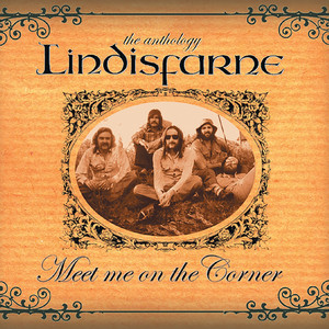 Meet Me On the Corner - The Best of Lindisfarne album
