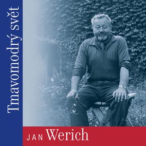 Jan Werich - Tmavomodrý svět