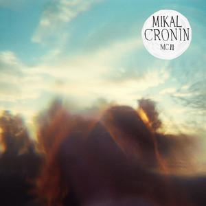 Mikal Cronin, Weight på Spotify