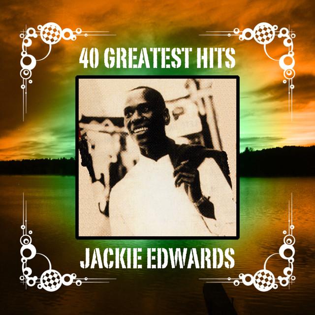 Jackie Edwards 40 Greatest Hits album cover