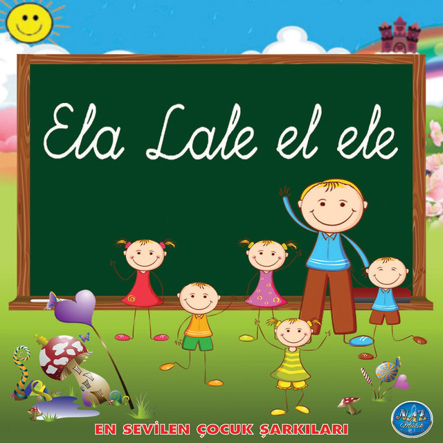 Ela Lale El Ele (En Sevilen Çocuk Şarkıları)