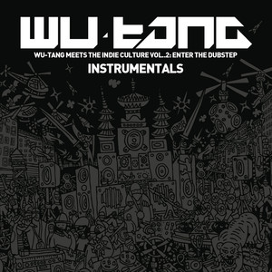 Wu-Tang Meets the Indie Culture, Vol. 2 - Enter the Dubstep (Instrumentals) Albumcover