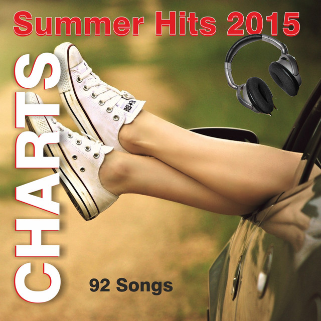 Charts Summer Hits 2015 - 92 Songs by Various Artists on Spotify