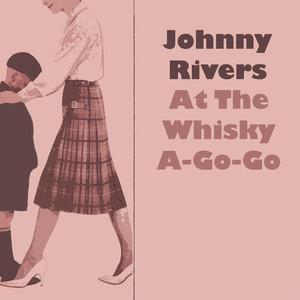 Johnny Rivers At The Whisky À-Go-Go album