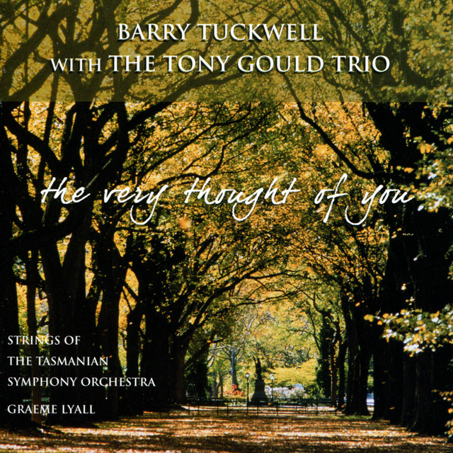 Barry Tuckwell, The Tony Gould Trio The Very Thought of You album cover