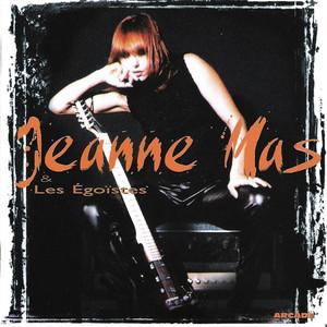 Jeanne Mas Et Les Egoïstes album