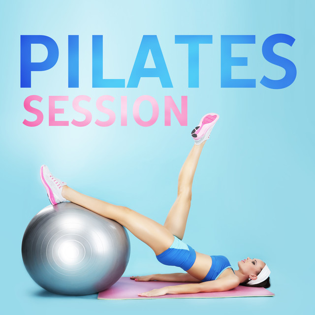 Pilates Session (Perfect Balance and Flexibility, Best Workout Music, Warm Up, Stretching Exercises)
