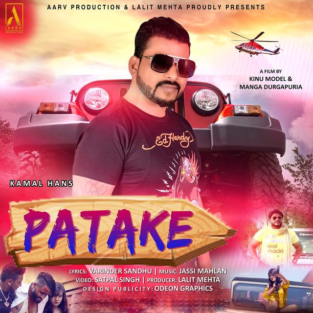 Patake (From ''Patake'') by Kamal Hans on Spotify