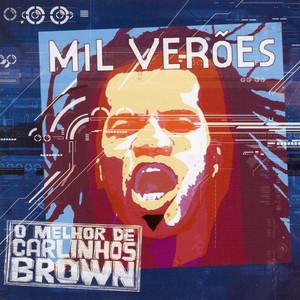 Mil Veroes: O Melhor De Carlinhos Brown album
