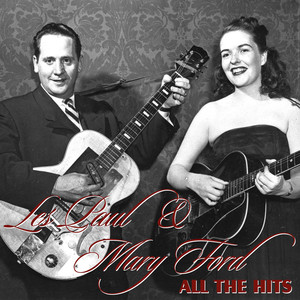 All The Hits - Les Paul And Mary Ford