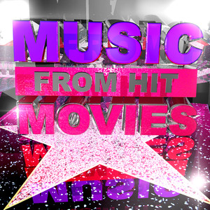 Music from Hit Movies -