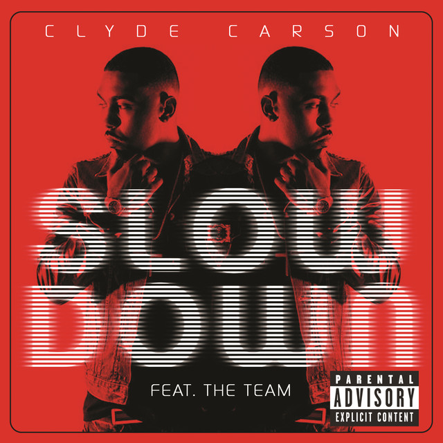 slow down by clyde carson on spotify. Black Bedroom Furniture Sets. Home Design Ideas