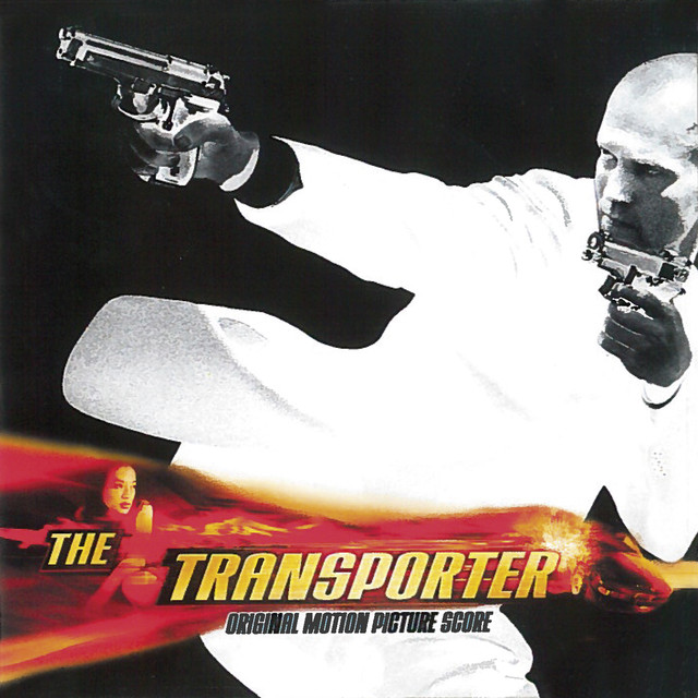 The Transporter (Original Motion Picture Score)