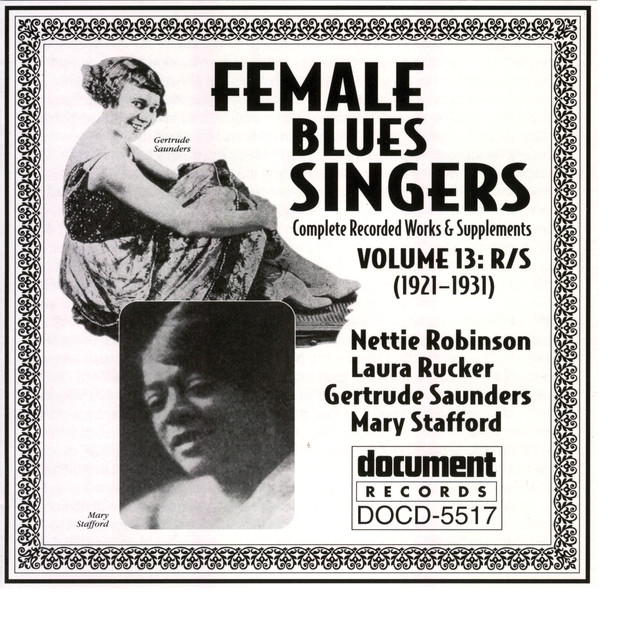 Female Blues Singers Vol  13 R/S (1921-1931) by Various