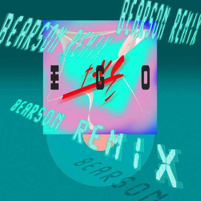 Ego (Bearson Remix)