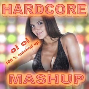 Hardcore Mash Up