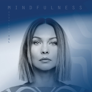 Magdalena Tul – Mindfulness (2019) Download