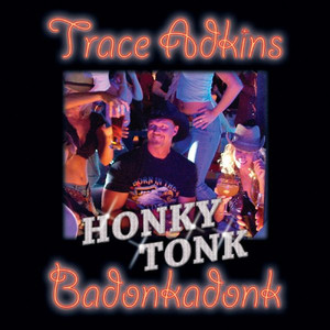 Honky Tonk Badonkadonk album