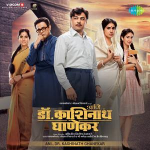 Ani…Dr. Kashinath Ghanekar (Original Motion Picture Soundtrack) Albümü