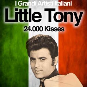 24.000 Kisses (I Grandi Artisti Italiani)