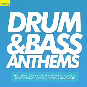 Drum & Bass Anthems