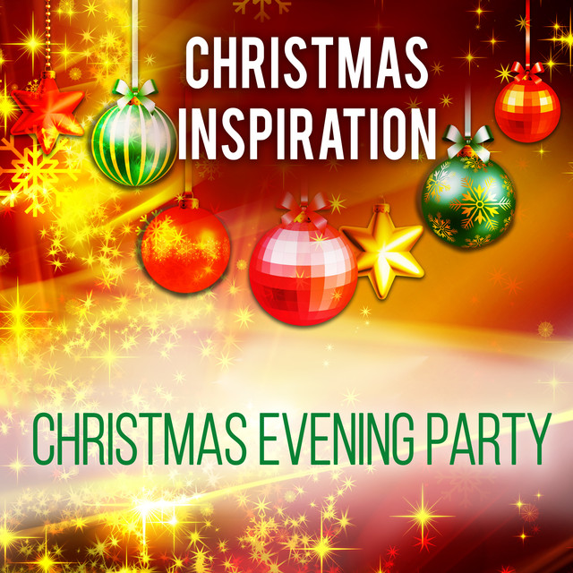 Christmas Evening Party.Xmas Inspiration Christmas Evening Party By Various Artists