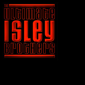 The Ultimate Isley Brothers album
