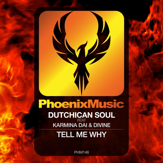 Dutchican Soul & Karmina Dai & Divine - Tell Me Why