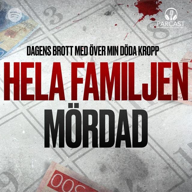 Över min döda kropp: Hela familjen mördad