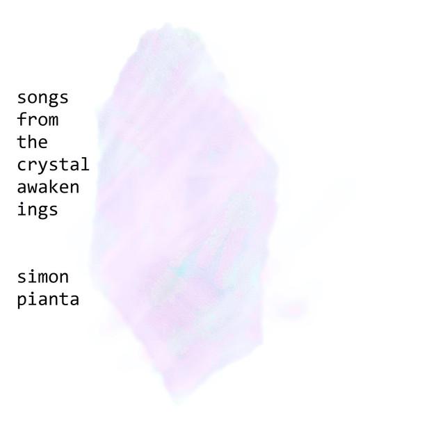 Songs from the Crystal Awakenings