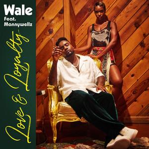 Love & Loyalty (feat. Mannywellz) Albümü