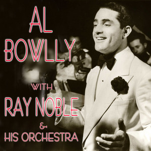 Al Bowlly With Ray Noble