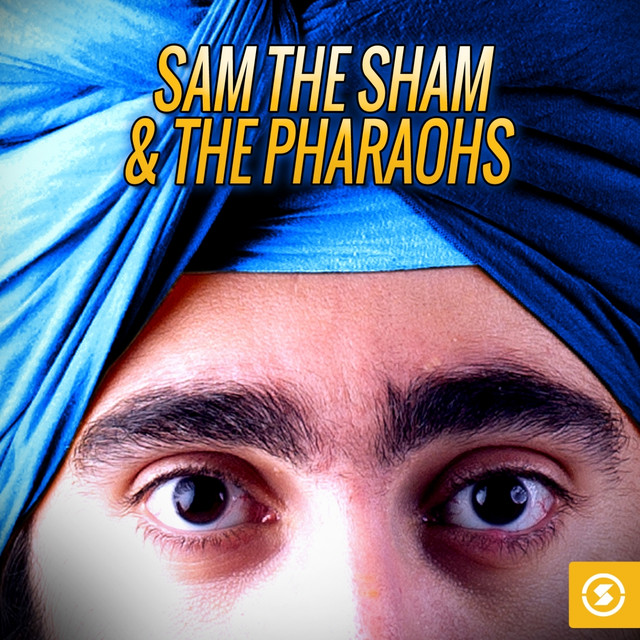 The Best of Sam the Sham & the Pharaohs