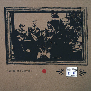 Takers and Leavers album