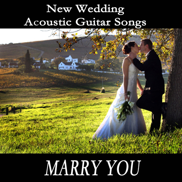 New Wedding Acoustic Guitar Songs