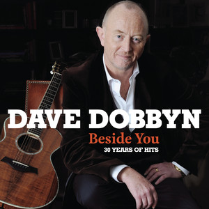 Dave Dobbyn Beside You cover