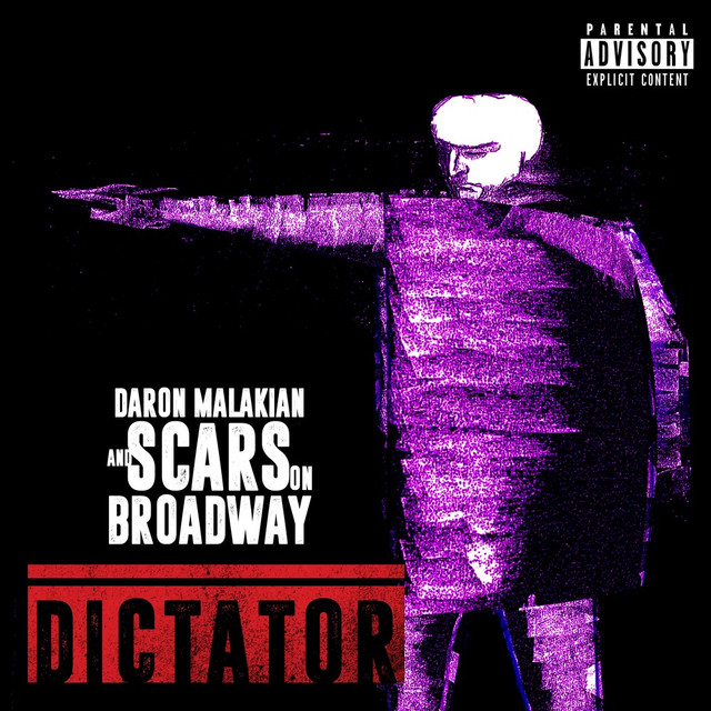 Album cover for Dictator by Daron Malakian and Scars On Broadway