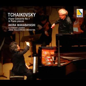Tchaikovsky: Piano Concerto No. 1 & Piano Pieces Albümü