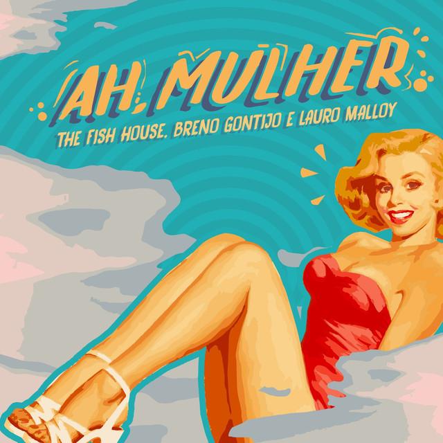 Ah, Mulher