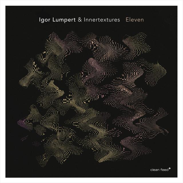 Igor Lumpert & Innertextures