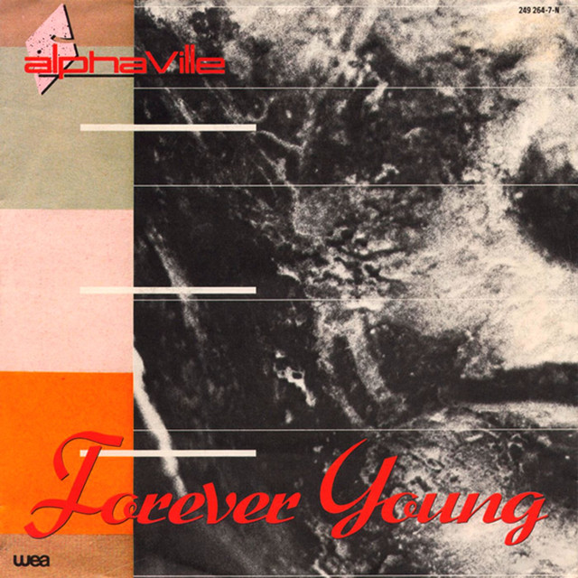 Forever Young / Welcome To The Sun