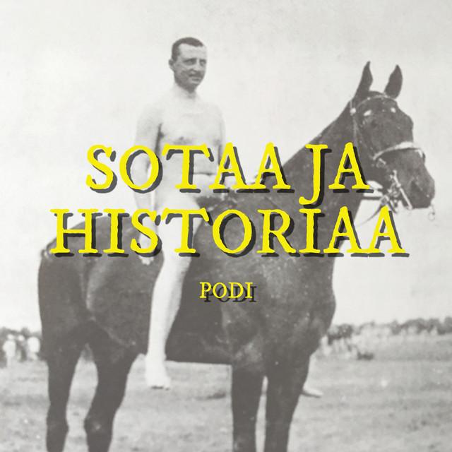 Sotaa ja historiaa podi