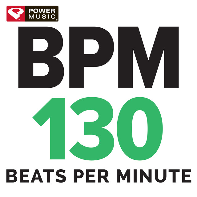 BPM - 130 Beats Per Minute (60 Min Non-Stop Workout Mix 130