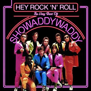 Hey! Rock 'n' Roll: The Very Best of Showaddywaddy album