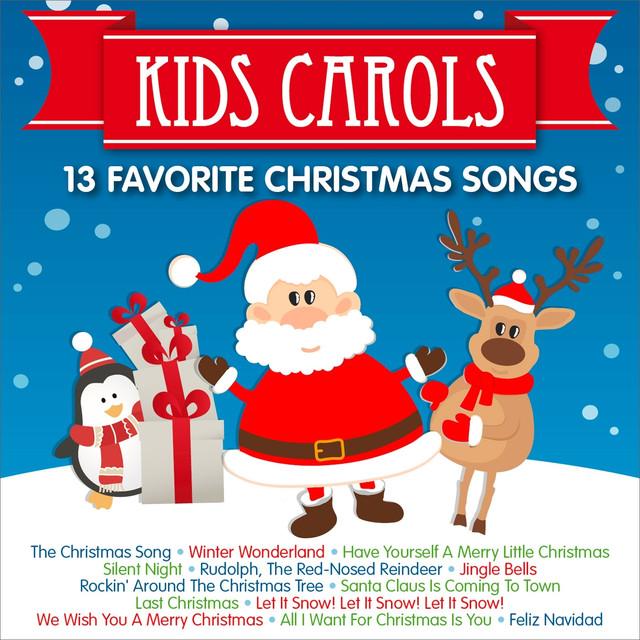 kids carols 13 favorite christmas songs by peter huber on spotify - Favorite Christmas Songs